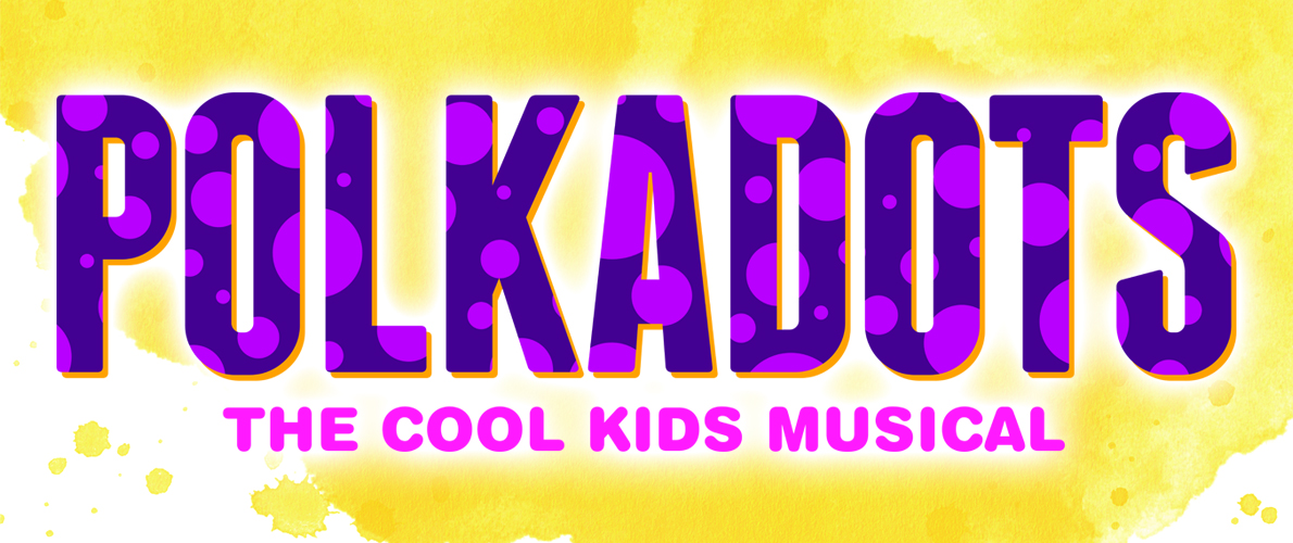PolkaDots: The Cool Kids Musical–show logo